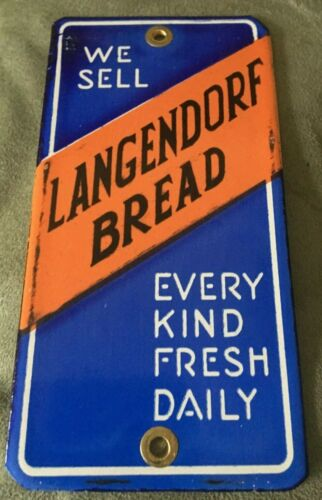 """We Sell Langendorf Bread Every KInd Fresh Daily 6"""" x 3"""" Porcelain Metal Sign"""