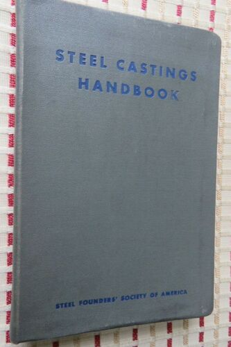 1st Edition 1941 STEEL CASTINGS HANDBOOK by Steel Founders' Society of America