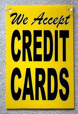 We Accept Credit Cards Coroplast Signs With Suction Cups 12x18