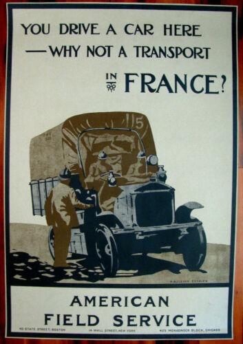Original WWI War Poster, You Drive A Car Here...American Field Service,1918, AEF
