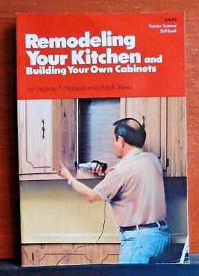 Remodeling Your Kitchen   Building Your Own Cabinets  1980 Popular Science Skill