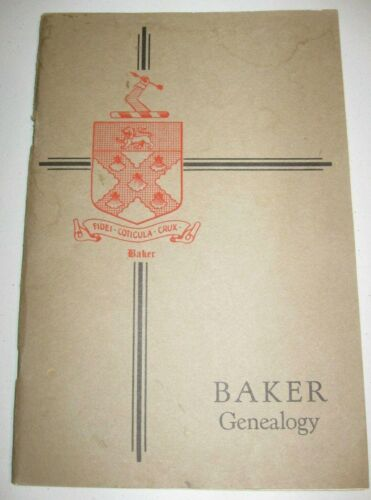 BAKER FAMILY RECORDS - 1929 Book GENEALOGY Seaver BIRTHS DEATHS MARRIAGES