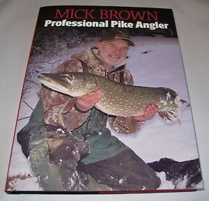 Signed Pike fishing book by Mick Brown - Professional Pike Angler NEW LOW PRICE