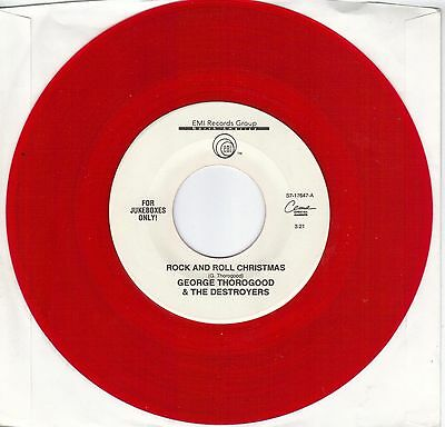 GEORGE THOROGOOD  Rock And Roll Christmas / New Year's Eve Party red vinyl 45 - Rock And Roll Party