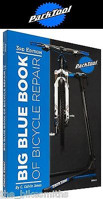 Park Tool BBB-3 Big Blue Book Bike Repair Manual 3rd Edition Bicycle Guide