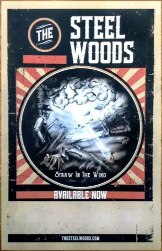 THE STEEL WOODS Straw In The Wind Ltd Ed RARE Tour Poster +FREE Folk Rock Poster