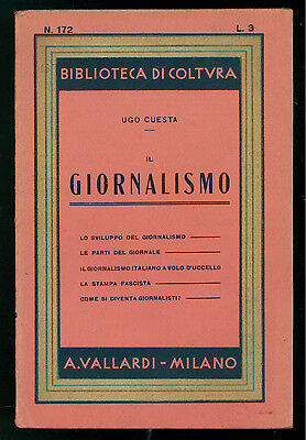 CUESTA UGO IL GIORNALISMO VALLARDI 1937 BIBLIOTECA COLTURA 172