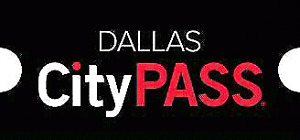 DALLAS, Texas CityPASS - 4 Attractions per City Pass booklet