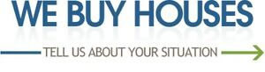 I Buy Houses! **Quick, Easy, Cash Offer**