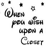 When You Wish Upon A Closet