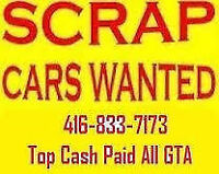 top dollars cash paid for you scrap cars  call  416-833-7173