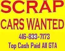 top cash 200$ up4000$ paid for you scrap cars  call 416-833-7173