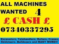 WANTED PLANT MACHINERY ** DIGGERS DUMPERS TRACTORS FORKLIFTS ROLLERS ** ANY CONDITION ** CASH BUYER