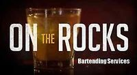 On The Rocks Bartending Services - Weddings, Parties, etc.