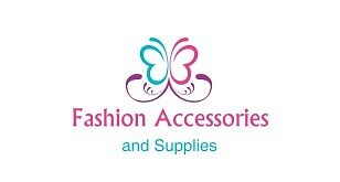 Fashion Accessories and Supplies