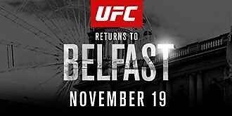 UFC BELFAST 2 X ROW C NORTHLOWER TICKETS £260