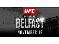 UFC BELFAST 2 X ROW C TICKETS £350