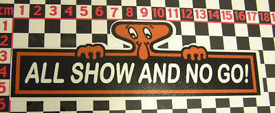 All Show  No Go Sticker Austin A30 A35 A40 A50 A55 A70