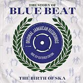 THE-STORY-OF-BLUE-BEAT-BIRTH-OF-SKA-2-X-180G-LP-NEW-SEALED