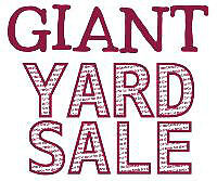 GIANT YARD SALE - 1072 MCLAUGHLIN DR - SATURDAY
