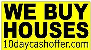 Wanted: WE BUY HOUSES OF ALL SHAPES, SIZES AND CONDITIONS