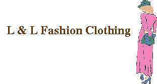 L and L Fashion Clothing