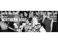 Northern Soul // Hackney Wick // Christmas Special // Free Entry