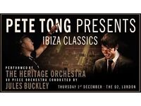 2x Pete Tong Presents Ibiza Classics - o2 Arena - Thursday 1st Dec *SOLD OUT GIG*