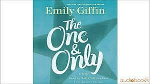 Emily Giffin- The one & Only and Baby Proof