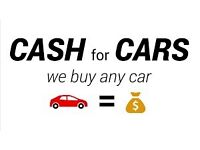 WE BUY ALL CARS, CASH WAITING TOP PRICES PAID.
