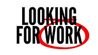 Looking for work just laid off
