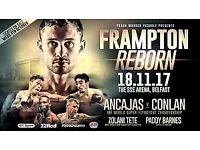 Carl Frampton Reborn Tickets £90 each