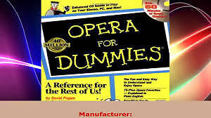 OPERA FOR DUMMIES  VERY SMART START FOR CHILDREN &YOUNG ADULTS