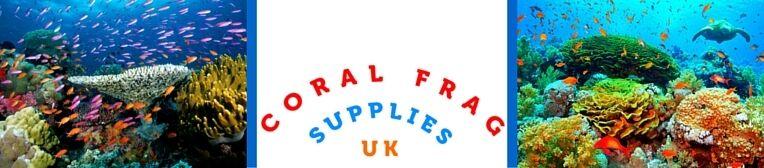Coral Frag Supplies UK