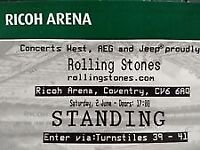 1 x Rolling Stones standing ticket, Ricoh Arena - Coventry.