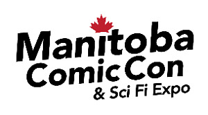 MB Comic Con - April 1 or 2 - RBC Convention Centre-new building