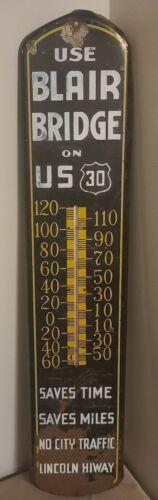 Vintage Circa 1929 Lincoln Highway 30 Blair Bridge Advertising Thermometer