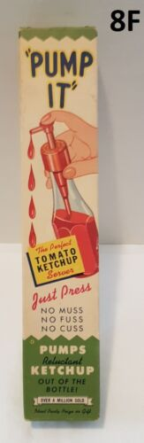 "Vintage ""PUMP IT""  Perfect Tomato Ketchup Server"