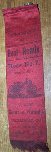 1893 ANTIQUE EVER-READY CHEMICAL & HOSE WATERLOO & CLYDE NY FIREMAN RIBBON
