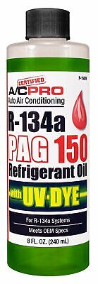 IDQ Certified AC Pro Pag 150 with UV Dye for R-134a 8 oz P150UV