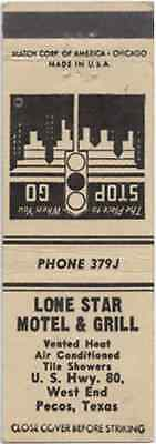 Lone Star Motel & Grill - PECOS TEXAS TX Front Strike Matchbook Cover Matchcover
