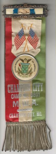 VINTAGE RIBBON/BADGE - MODERN WOODMEN OF AMERICA - CHAMPION CITY MO. CAMP # 6691