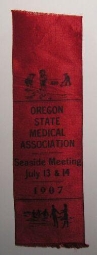 RARE 1907 OREGON STATE MEDICAL ASSN SEASIDE MEETING EVENT RIBBON Antique Vintage