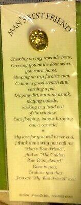 Man's Best Friend - PIN & BOOKMARK - beautiful Poem -PAW PRINT