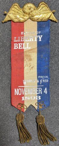 RARE 1893 Return Of Liberty Bell Chicago Columbus Exposition World