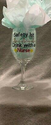 Safety 1st Drink with a Nurse - Custom Vinyl Wine (Custom Safety Glasses)
