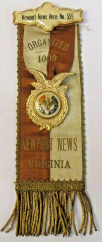 large early vintage EAGLES #559 NEWPORT NEWS VIRGINIA fancy ribbon badge
