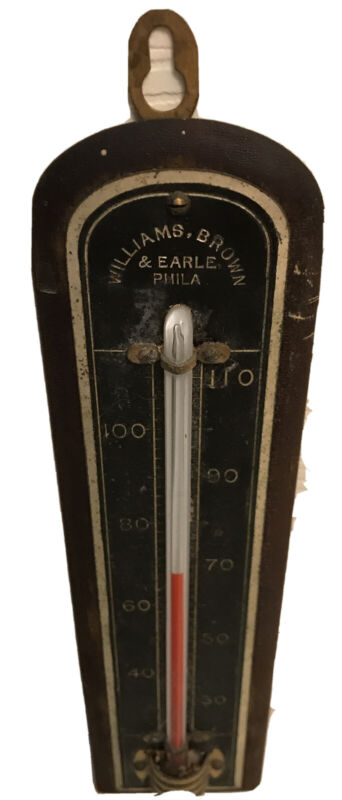 Antique Williams Brown & Earle Thermometer