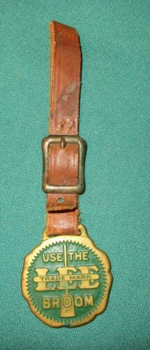 Vintage Watch Fob Advertising Use The Lee Broom by Fyne-Lyte Duster Co.