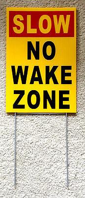 Slow - No Wake Zone 8 X12 Plastic Coroplast Sign With Stake Yellow